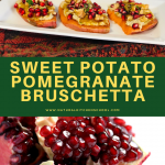 sweet potato pomegrante bruschetta